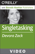 Video Training Course: Singletasking